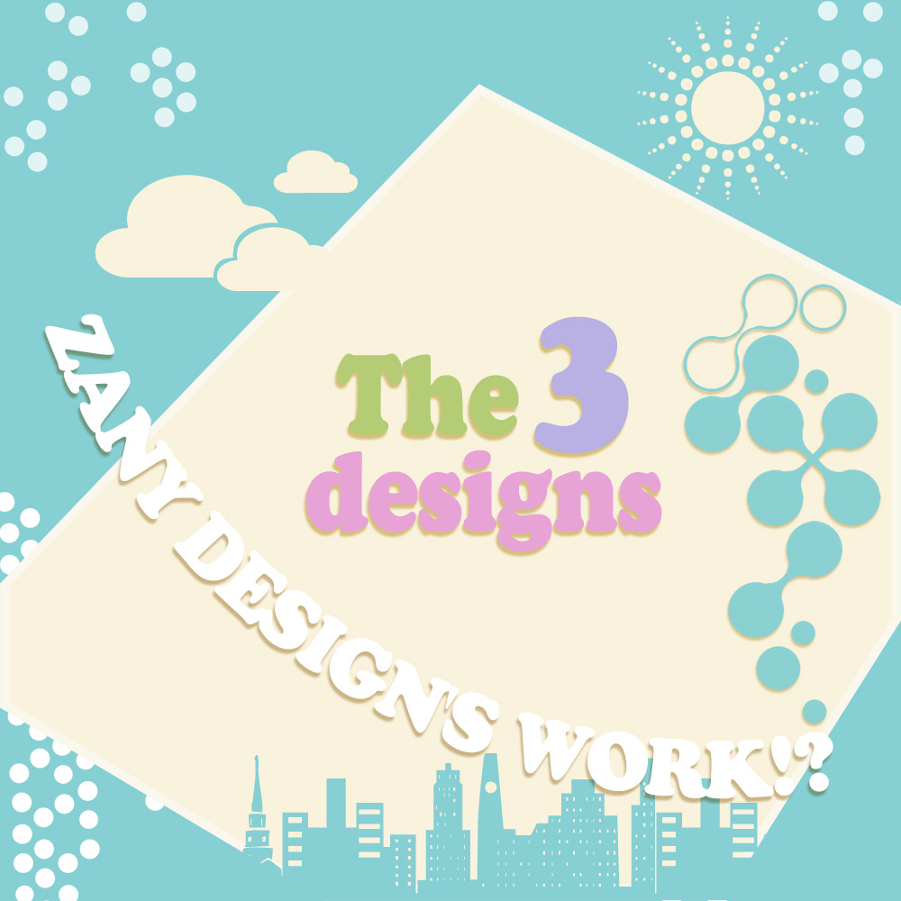 LEMS, HAZZY, Sounguage (ZANY DESIGN'S WORK!?) - the 3 designs