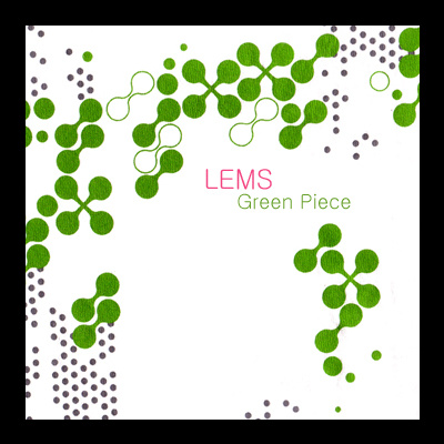 LEMS - Green Piece