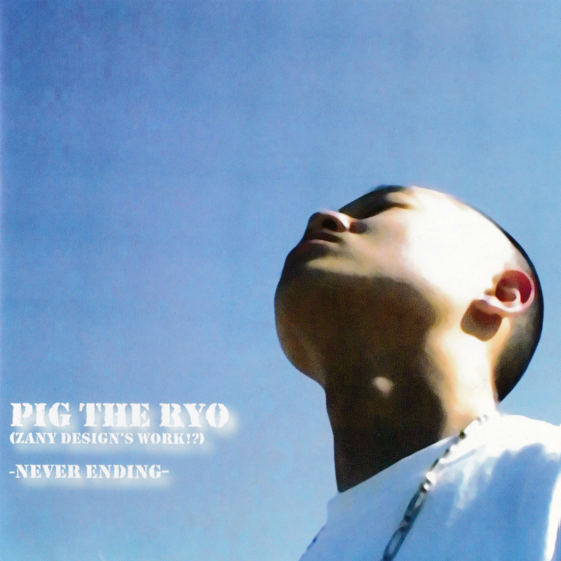 PIG THE RYO - never ending